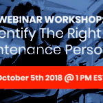Webinar Workshop: How to identify the right industrial maintenance personnel