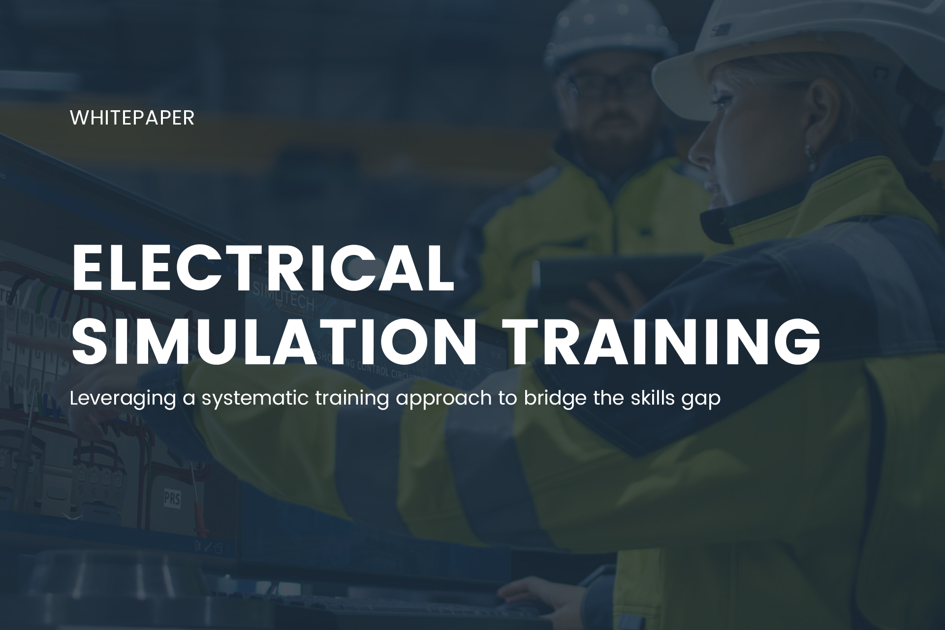 [Whitepaper] Leveraging Electrical Simulation Training To Bridge the Skills Gap