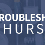 Troubleshooting Thursdays: General troubleshooting process (Tip 6)