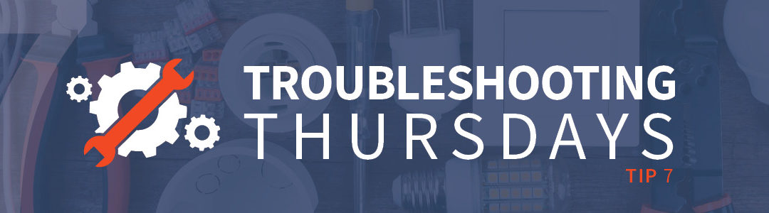 Troubleshooting Thursdays: Troubleshooting process steps (Tip 7)