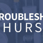 Troubleshooting Thursdays: Testing for open and short circuits (Tip 10)