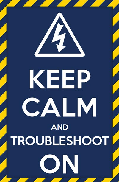 Keep Calm And Troubleshoot On